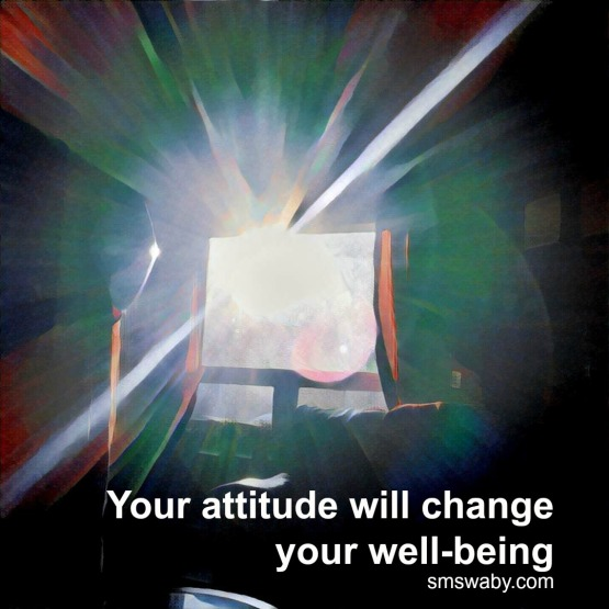 your-attitude-will-change-your-well-being_poster