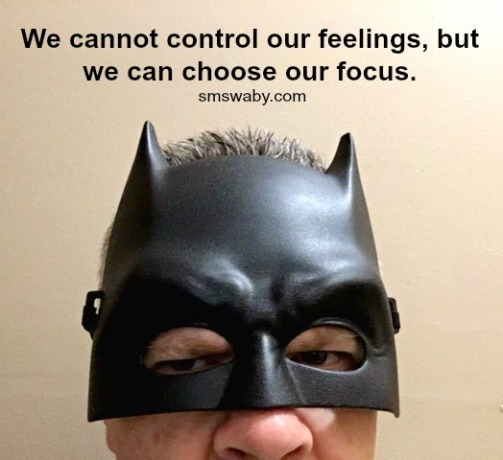you-cannot-choose-to-be-happy-but-you-can-choose-your-focus_poster