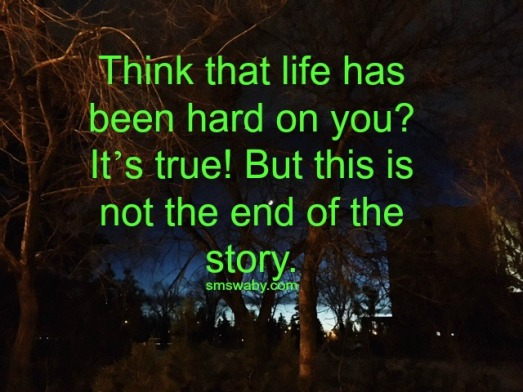 sure-life-has-been-hard-on-you-but-thats-not-the-end-of-the-story-_poster