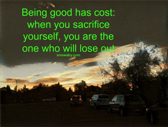 why-being-good-can-cost-you-your-self-respect_poster